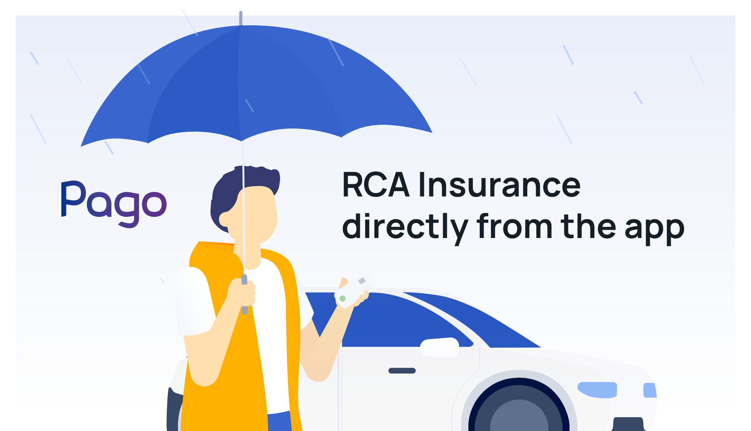 RCA car insurance from the Pago app. An easy way to buy RCA online